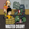 Wasted Colony